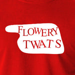 Fawlty Towers - Flowery Twats Sign - Men's T Shirt