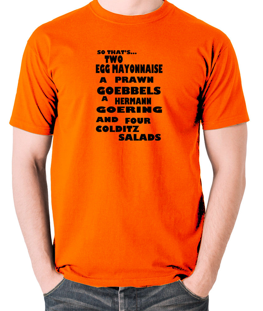 Fawlty Towers - The German's Order, Colditz Salad - Men's T Shirt - orange
