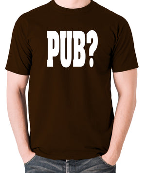 Hot Fuzz - PUB? - Men's T Shirt - chocolate