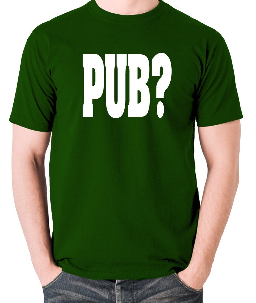 Hot Fuzz - PUB? - Men's T Shirt - green