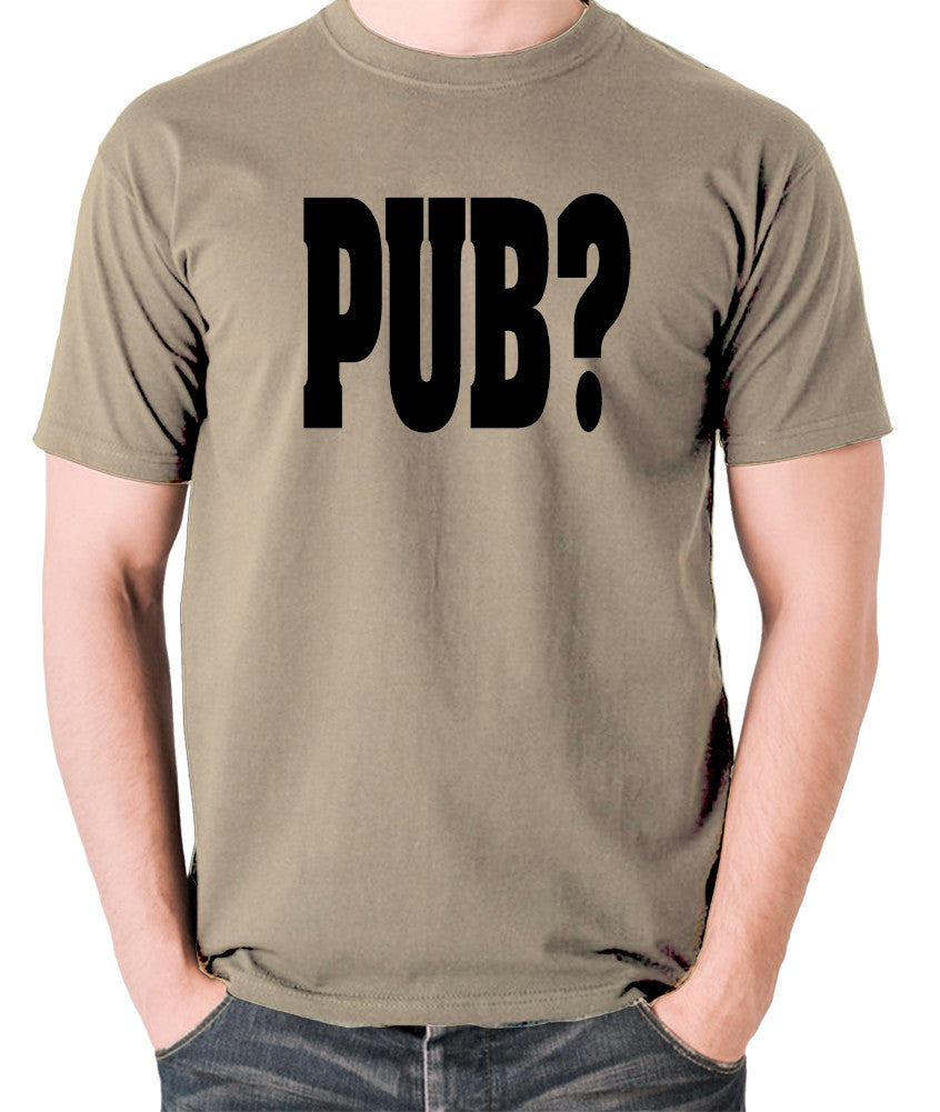 Hot Fuzz - PUB? - Men's T Shirt - khaki