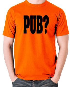Hot Fuzz - PUB? - Men's T Shirt - orange