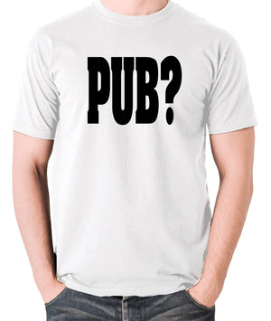 Hot Fuzz - PUB? - Men's T Shirt - white