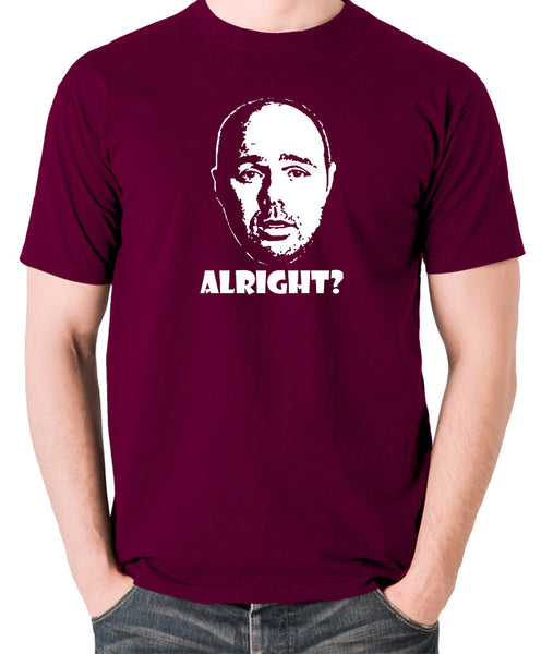 Karl Pilkington, Idiot Abroad, Ricky Gervais Show - Alright - Men's T Shirt - burgundy