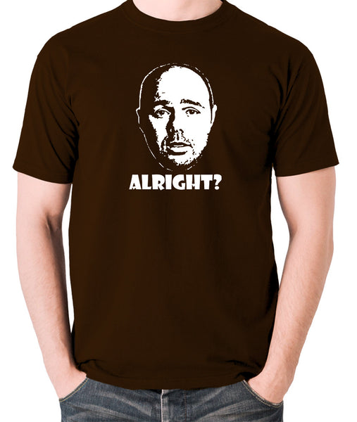 Karl Pilkington, Idiot Abroad, Ricky Gervais Show - Alright - Men's T Shirt - chocolate