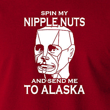 Red Dwarf - Kryten, Spin My Nipple Nuts and Send Me to Alaska - Men's T Shirt