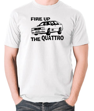 Life On Mars - Ashes To Ashes, Fire Up The Quattro - Men's T Shirt - white