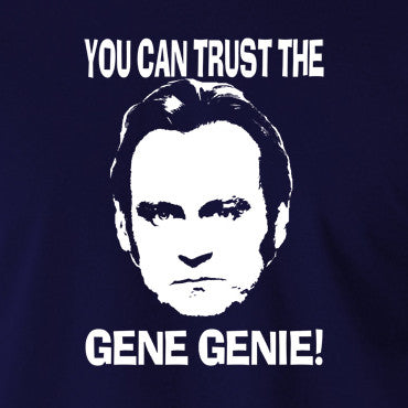 Life On Mars - Ashes To Ashes, You Can Trust The Gene Genie - Men's T Shirt