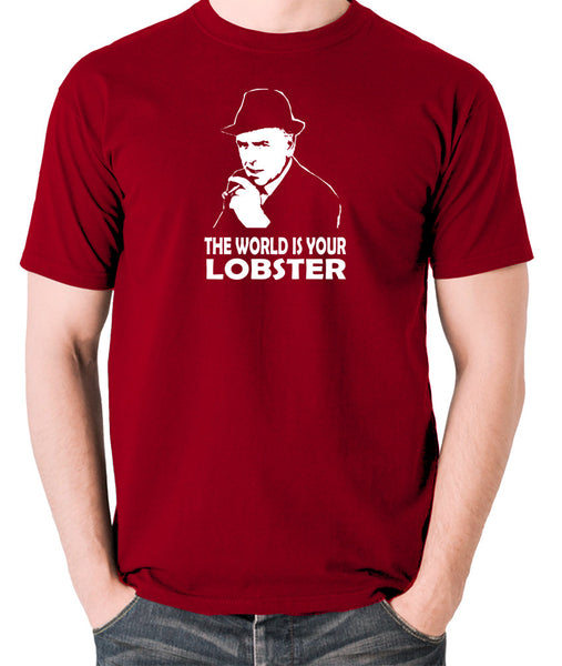 Minder - Arthur Daley, The World Is Your Lobster - Men's T Shirt - brick red