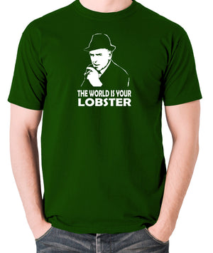 Minder - Arthur Daley, The World Is Your Lobster - Men's T Shirt - green