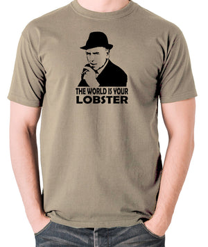 Minder - Arthur Daley, The World Is Your Lobster - Men's T Shirt - khaki