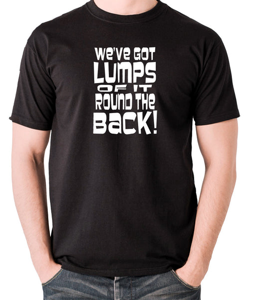 Monty Python's Life of Brian - We've Got Lumps Of It Round The Back - Men's T Shirt - black