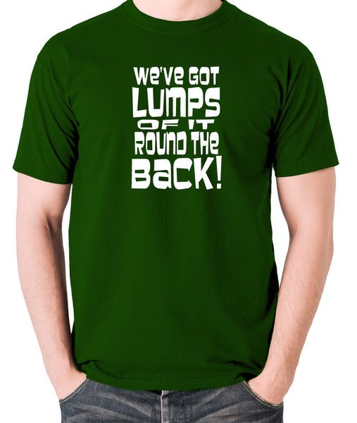 Monty Python's Life of Brian - We've Got Lumps Of It Round The Back - Men's T Shirt - green