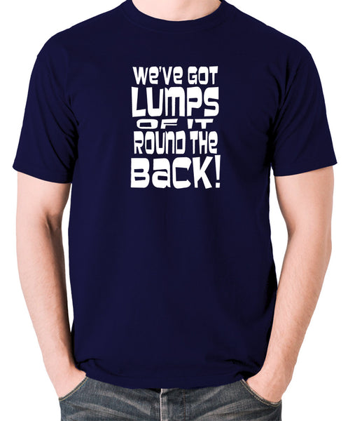 Monty Python's Life of Brian - We've Got Lumps Of It Round The Back - Men's T Shirt - navy