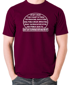 Monty Python's Life of Brian - What Have the Romans Ever Done For Us? - Men's T Shirt - burgundy