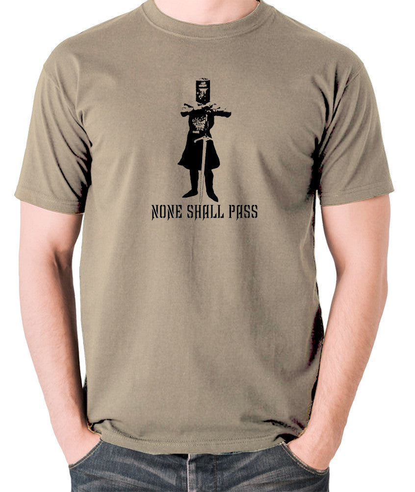 Monty Python and the Holy Grail - The Black Knight, None Shall Pass - Men's T Shirt - khaki
