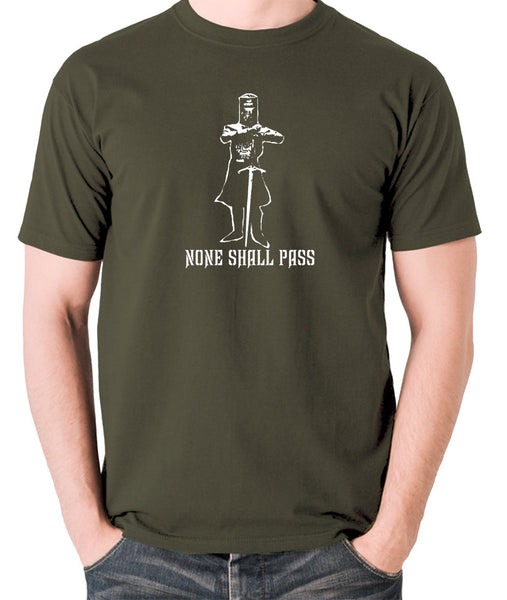 Monty Python and the Holy Grail - The Black Knight, None Shall Pass - Men's T Shirt - olive