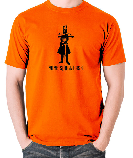 Monty Python and the Holy Grail - The Black Knight, None Shall Pass - Men's T Shirt - orange