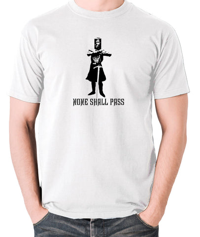 Monty Python and the Holy Grail - The Black Knight, None Shall Pass - Men's T Shirt - white