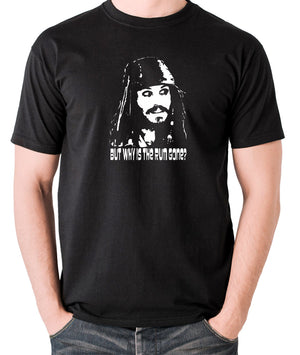 Pirates Of The Caribbean - Cpt Jack Sparrow, But Why Is The Rum Gone? - Men's T Shirt - black