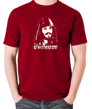 Pirates Of The Caribbean - Cpt Jack Sparrow, But Why Is The Rum Gone? - Men's T Shirt - brick red