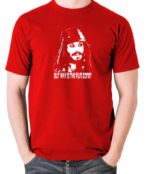Pirates Of The Caribbean - Cpt Jack Sparrow, But Why Is The Rum Gone? - Men's T Shirt - red