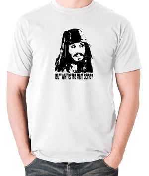 Pirates Of The Caribbean - Cpt Jack Sparrow, But Why Is The Rum Gone? - Men's T Shirt - white