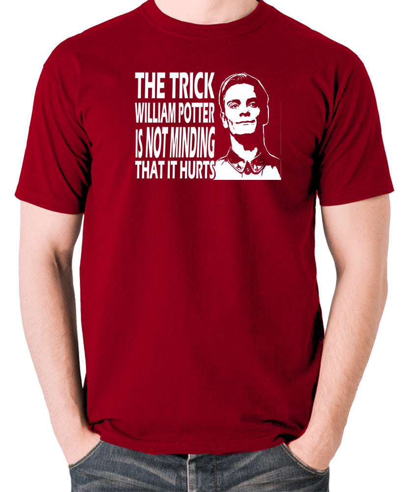 Promethius - The Trick William Potter Is Not Minding That It Hurts - Men's T Shirt - brick red