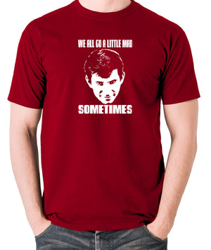 Psycho - Norman Bates, We All Go a Little Mad Sometimes - Men's T Shirt - brick red