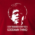 Pulp Fiction - I Don't Remember Asking You A Goddamn Thing - Men's T Shirt