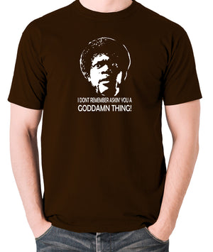 Pulp Fiction - I Don't Remember Asking You A Goddamn Thing - Men's T Shirt - chocolate