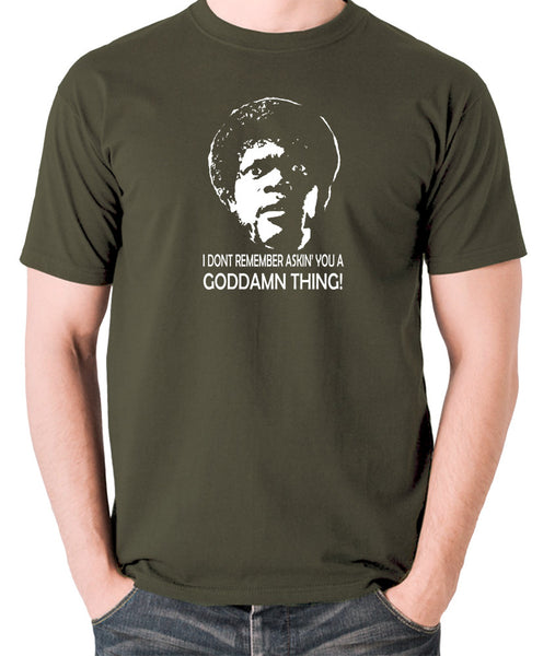 Pulp Fiction - I Don't Remember Asking You A Goddamn Thing - Men's T Shirt - olive