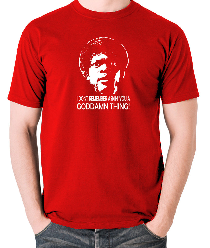 Pulp Fiction - I Don't Remember Asking You A Goddamn Thing - Men's T Shirt - red
