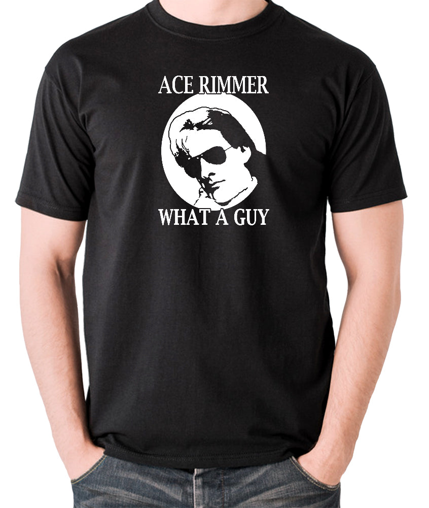 Red Dwarf - Ace Rimmer, What a Guy - Mens T Shirt - black
