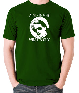 Red Dwarf - Ace Rimmer, What a Guy - Mens T Shirt - green