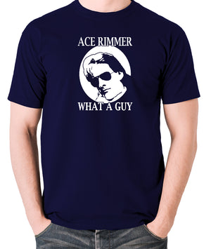 Red Dwarf - Ace Rimmer, What a Guy - Mens T Shirt - navy