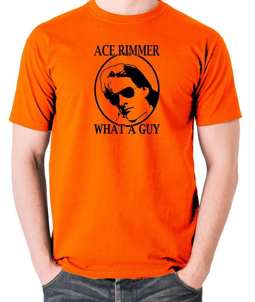 Red Dwarf - Ace Rimmer, What a Guy - Mens T Shirt - orange