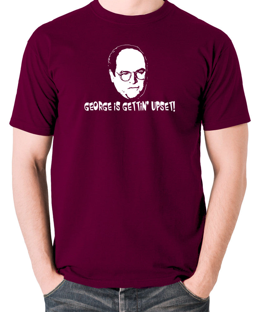 Seinfeld - George Costanza, George Is Gettin' Upset - Men's T Shirt - burgundy