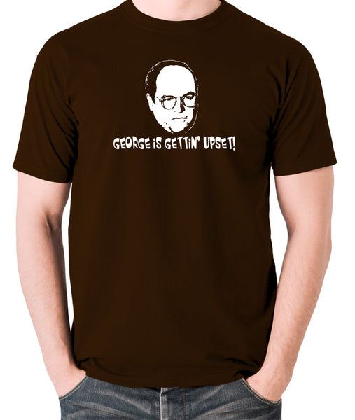 Seinfeld - George Costanza, George Is Gettin' Upset - Men's T Shirt - chocolate