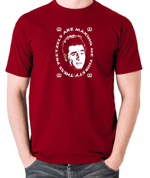 Seinfeld - Kramer, These Pretzels Are Making Me Thirsty - Men's T Shirt - brick red