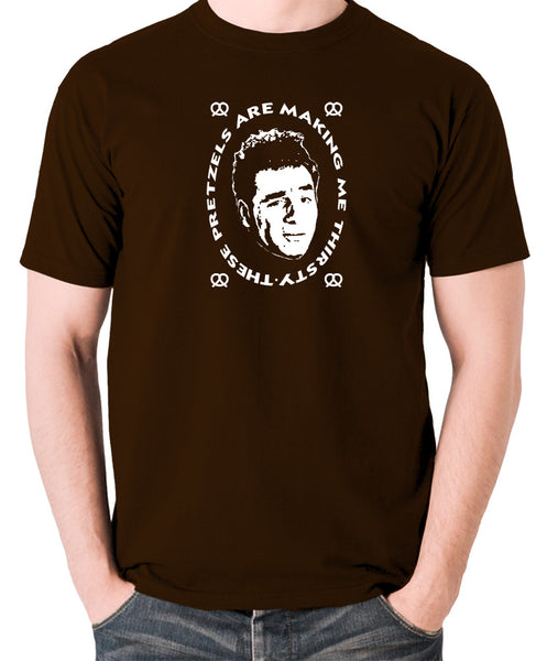 Seinfeld - Kramer, These Pretzels Are Making Me Thirsty - Men's T Shirt - chocolate