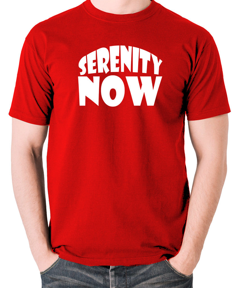 Seinfeld - George Costanza, Serenity Now - Men's T Shirt - red