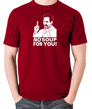 Seinfeld - Soup Nazi, No Soup For You - Men's T Shirt - brick red