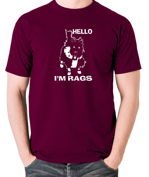 Sleeper - Hello I'm Rags - Men's T Shirt - burgundy