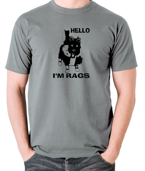 Sleeper - Hello I'm Rags - Men's T Shirt - grey