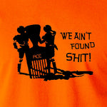 Spaceballs - We Ain't Found Shit - Men's T Shirt