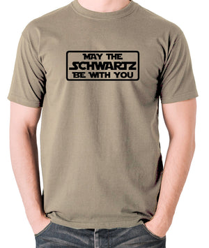 Spaceballs - May The Schwartz - Men's T Shirt - khaki