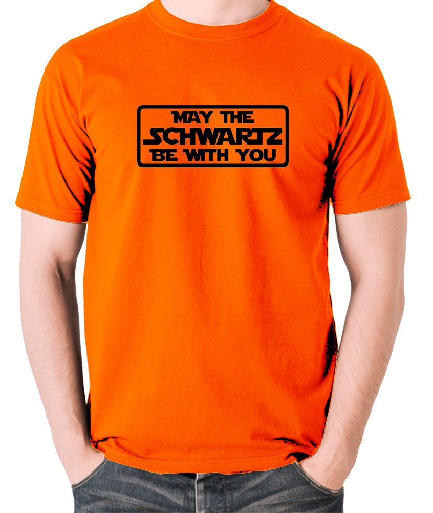 Spaceballs - May The Schwartz - Men's T Shirt - orange