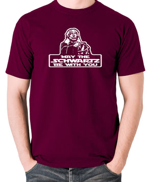 Spaceballs - Yogurt, May The Schwartz Be With You - Men's T Shirt - burgundy