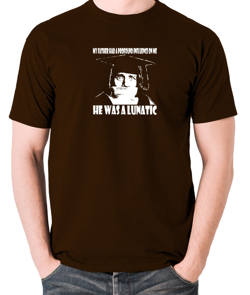 Spike Milligan - My Father Had A Profound Influence On Me, He Was A Lunatic - Men's T Shirt - chocolate